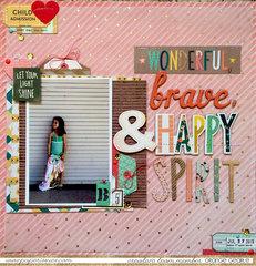 wonderful, brave, & happy spirit