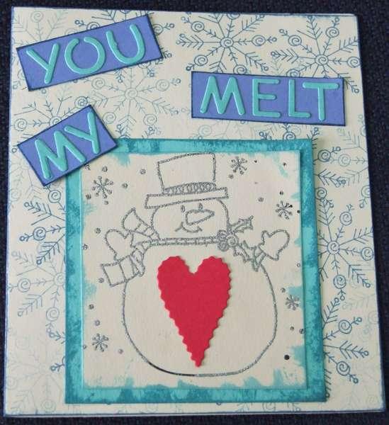 You melt my heart card