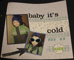 babt it's cold