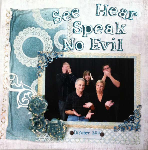 See Hear Speak No Evil **Scraps of Darkness**