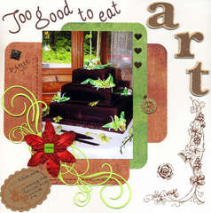 Art to good to eat!