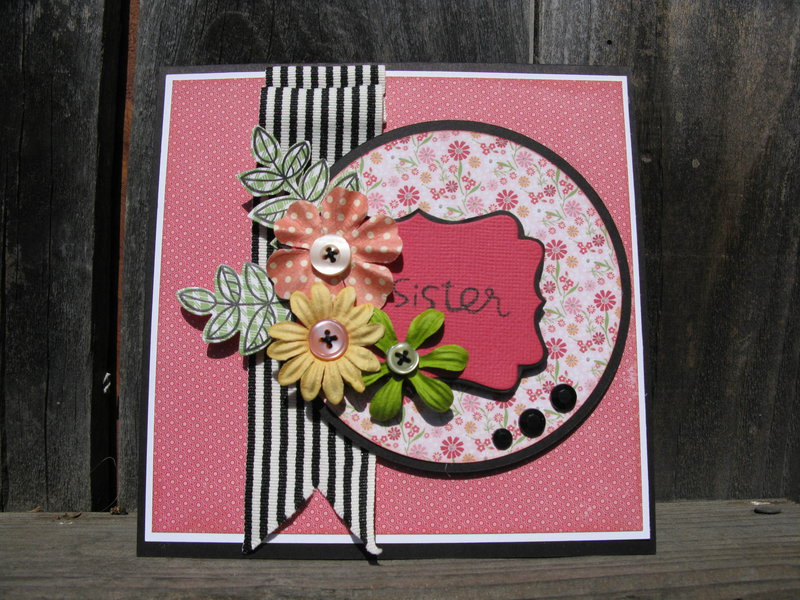 Card for my sister for Mother's Day