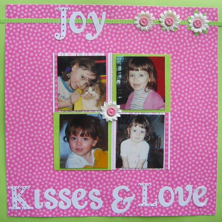 Joy, Kisses and Love