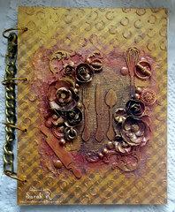 Mixed Media Recipe Book ~Scraps of Darkness Rustic Kit~