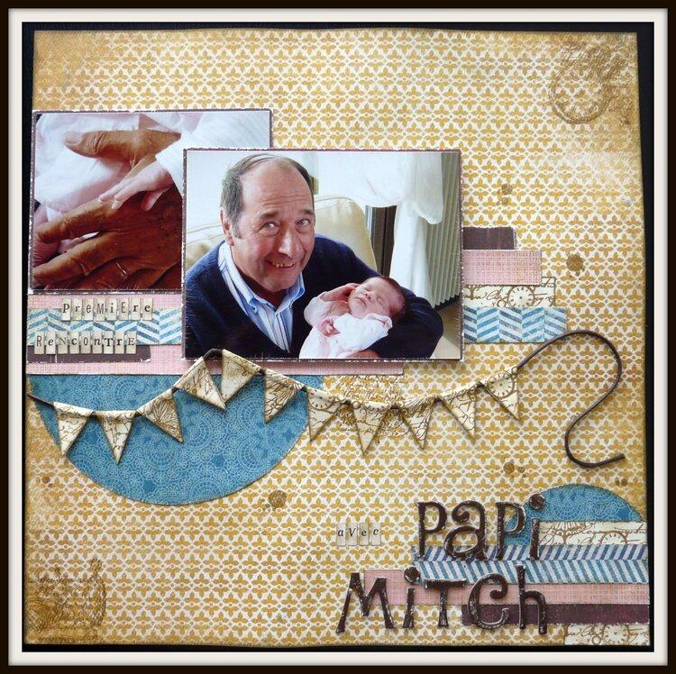 Première rencontre avec Papi Mitch