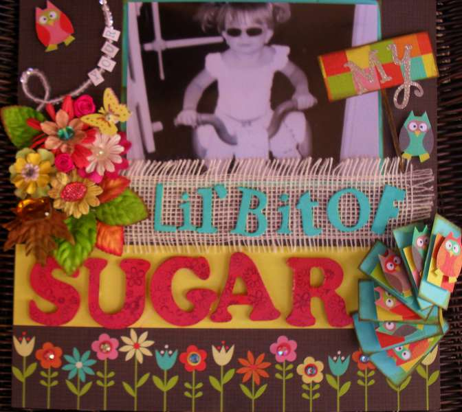 ***Your My Lil' Bit Of Sugar***