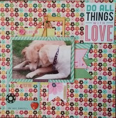 **Do All Things With Love** Snuggle Pups**