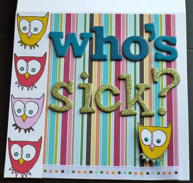 Who's Sick?