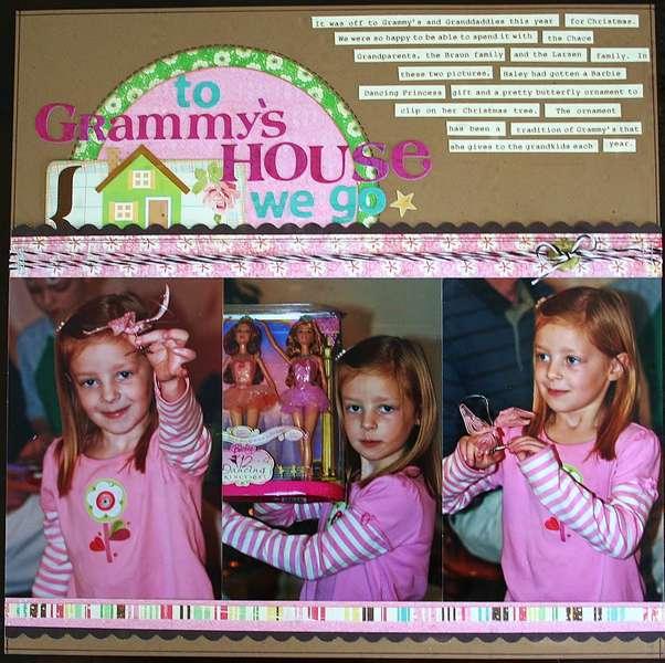 To Grammy's House we go