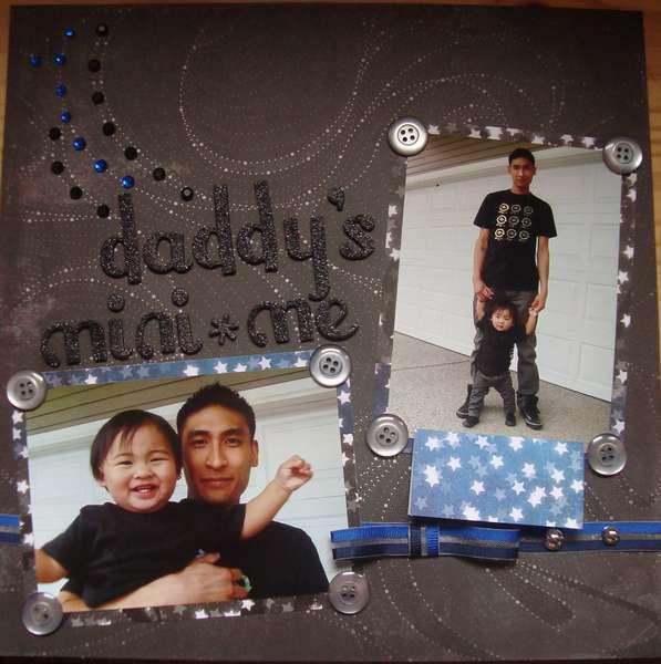 Daddy's Mini Me