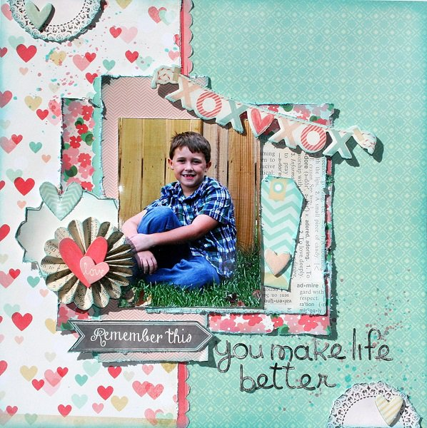 You Make Life Better *My Creative Scrapbook*