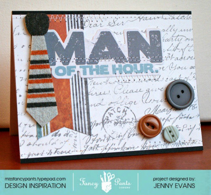 Man of the Hour card *Fancy Pants Designs""