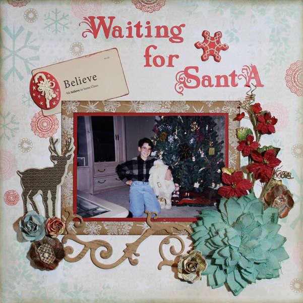 """""""Waiting for Santa"""" **C'est Magnfique** Dec. kit"""