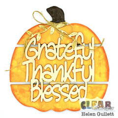 Grateful Thankful Blessed - Clear Scraps