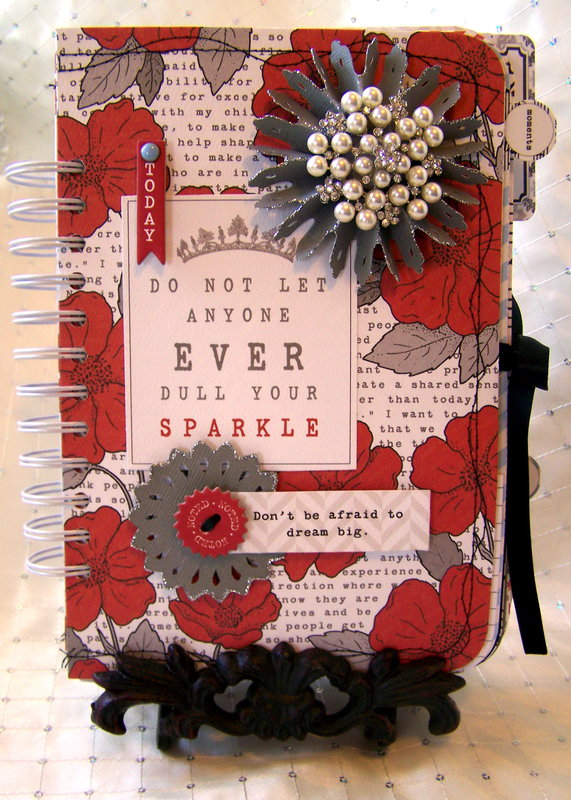 """Do Not Ever Let Anyone Dull Your Sparkle"" Journal Tutorial"