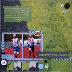 Born to Run **MOXXIE**