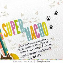 Super Nacho