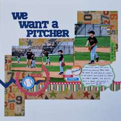 We want a pithcher