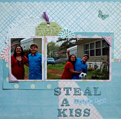 Steal a Kiss (trying to!)