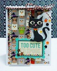 Too Cute To Spook Card