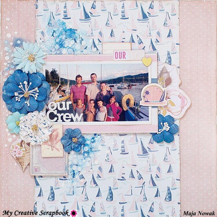 Our Crew *DT My Creative Scrapbook*