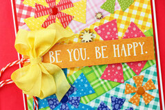 Be You. Be Happy.