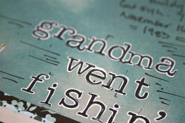 Grandma Went Fishin'