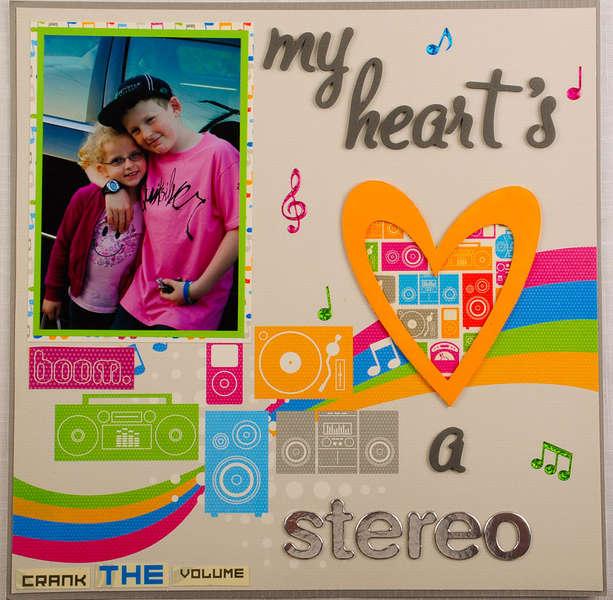 my hearts a stereo