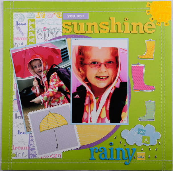 You are sunshine on a rainy day