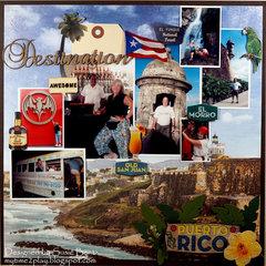 Destination:  Puerto Rico  **Paper House**