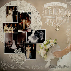 My Best Friend - Wedding Layout *Paper House*