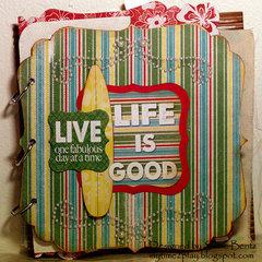 Life is Good Mini-Album **Want2Scrap** Cover