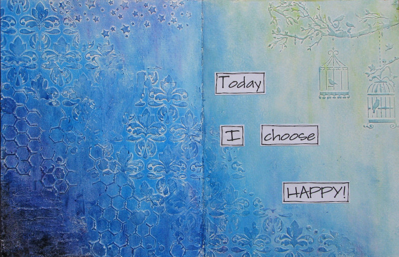 Today I Choose Happy - Art Journal