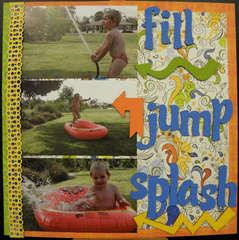 Fill Jump Splash