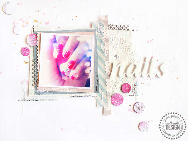 """""""my nails"""" designed for Pink Paislee and PageMaps"""