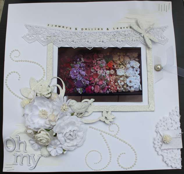 Flowers & Doilies & Leave OH MY!