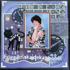 Friggatriskaidekaphobic - Fear of Friday 13th