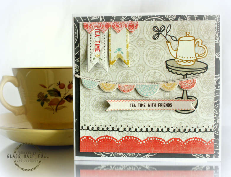 Tea time with friends * Basic Grey * Paper Cottage