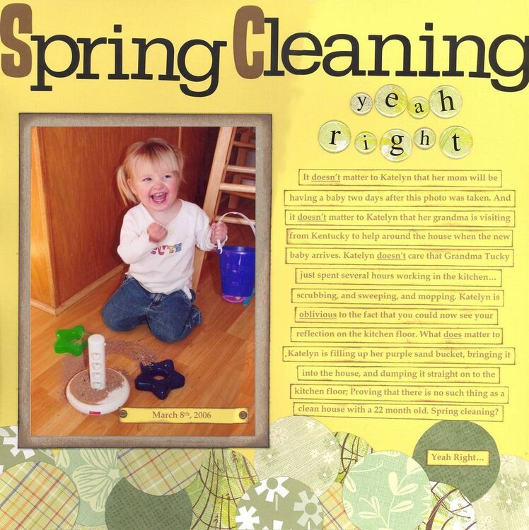 Spring Cleaning (Yeah Right)