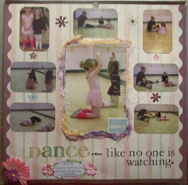 Dance....like no one is watching.