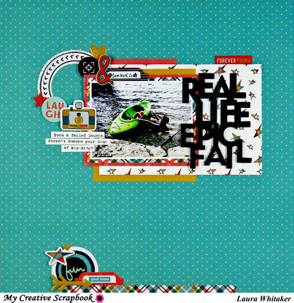 Real Life Epic Fail | My Creative Scrapbook kit club | Fancy Pants Designs