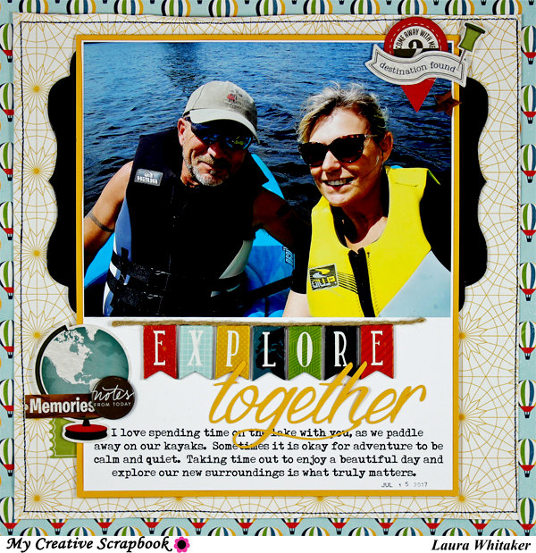 EXPLORE TOGETHER / MY CREATIVE SCRAPBOOK / BECKY HIGHINS / ECHO PARK PAPER /  PHOTOPLAY PAPER