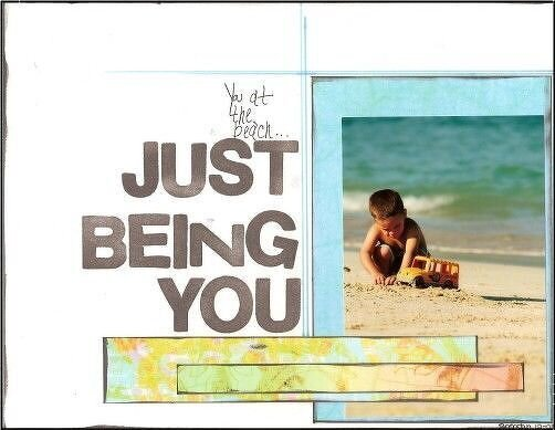 ....Just Being You