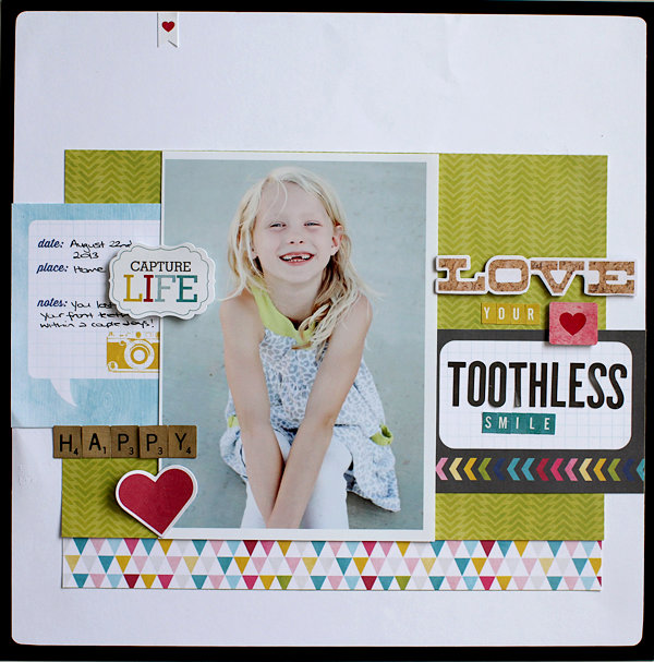 Love Your Toothless Smile **My Creative Scrapbook