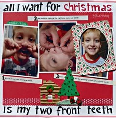 all I want for Christmas is my 2 front teeth