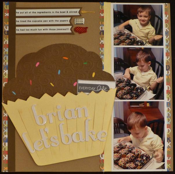 Brian, let's bake
