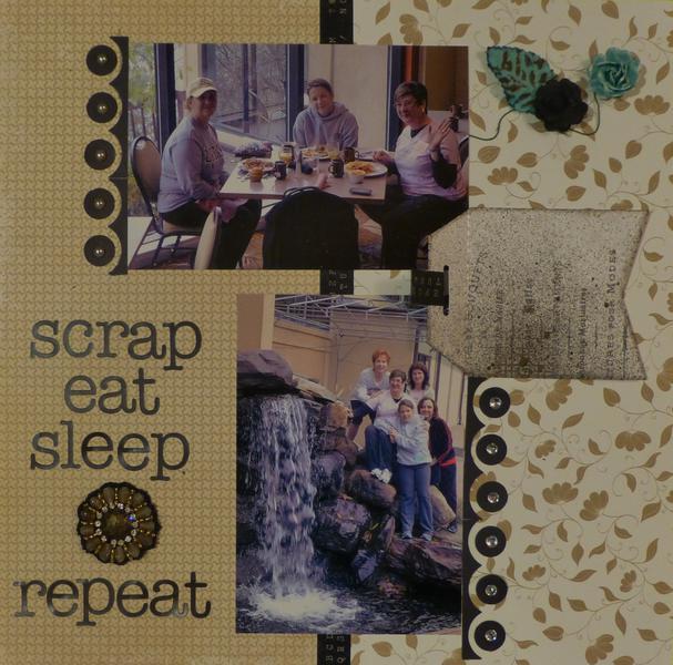 scrap eat sleep repeat (p2)