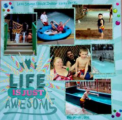 Life is Just Awesome!
