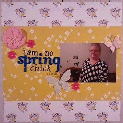 I am no spring chick