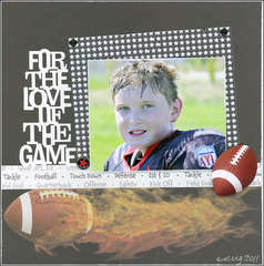 For the love of the game (Football)